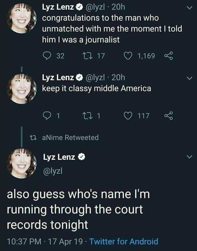 r/trashy – Creepy journalist feels offended that a guy from middle America unmatched her on Tinder when she mentioned she was a journalist. Now she's running his name through the court records…………..